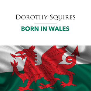 Album Born in Wales from Dorothy Squires