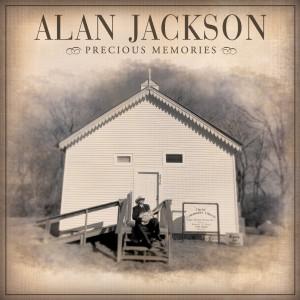 Precious Memories 2005 Alan Jackson