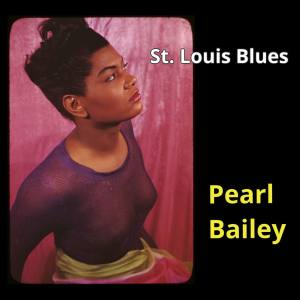 Album St. Louis Blues from Pearl Bailey