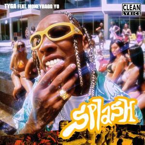 Tyga的專輯Splash (feat. Moneybagg Yo)