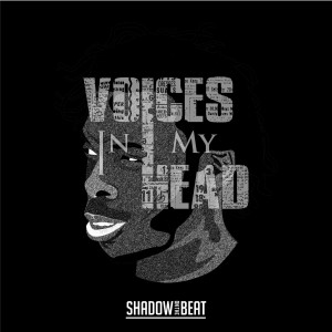 Album Voices in My Head from SHADOW ON THE BEAT