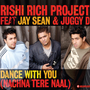 Dance With You 2003 Rishi Rich Project