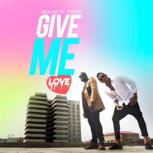 Album Give Me Love from Skales
