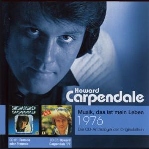 Anthologie Vol. 4: Fremde Oder Freunde / Howard Carpendale '77 2005 howard carpendale