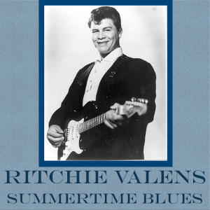 Album Summertime Blues (Live) from Richie Valens
