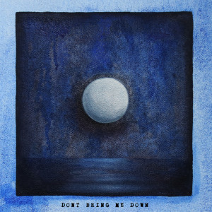 Album Don't Bring Me Down from Two Feet