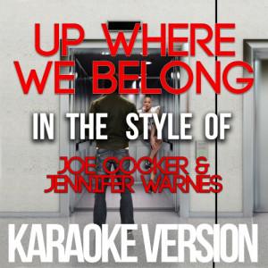 Karaoke - Ameritz的專輯Up Where We Belong (In the Style of Joe Cocker & Jennifer Warnes) [Karaoke Version] - Single