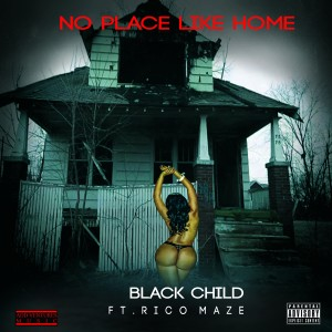 Album No Place Like Home (feat. Ricco Maze) from Black Child