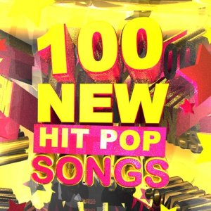 Album 100 New Hit Pop Songs from Super Hot All-Stars