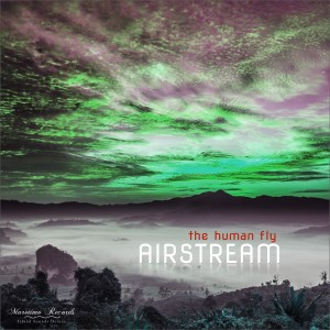 Album The Human Fly (Buddha Gold Dream Mix) from Airstream