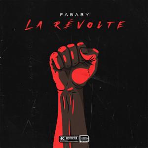 Album La révolte (Explicit) from Fababy