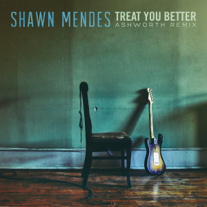 Shawn Mendes的專輯Treat You Better