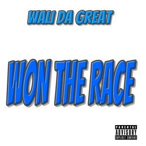 Wali Da Great的專輯Won the Race