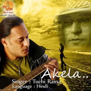 Album Akela from Tochi Raina