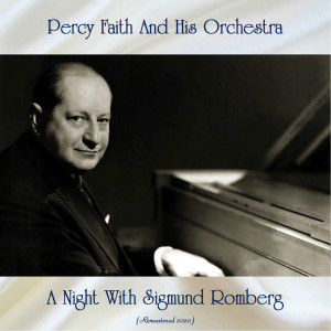 Album A Night With Sigmund Romberg (Remastered 2020) from Percy Faith and His Orchestra