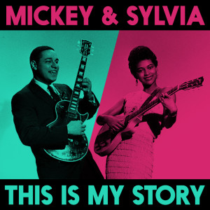 Album This Is My Story from Mickey & Sylvia