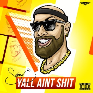 Album Yall Aint Shit (Explicit) from Smoov-E