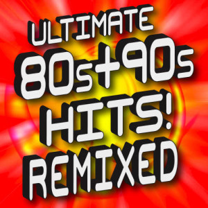 Album Ultimate '80s + '90s Hits! Remixed Workout from Workout Hits Workout