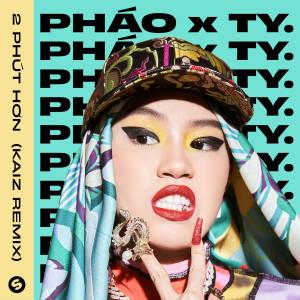 Album 2 Phút Hơn (KAIZ Remix) from Phao
