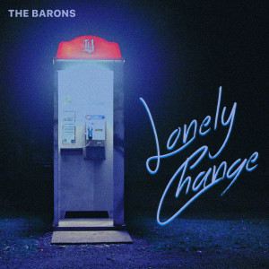 Album Lonely Change from The Barons