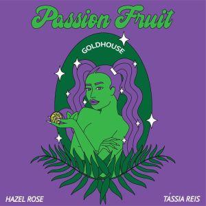 Album Passion Fruit (Explicit) from GOLDHOUSE