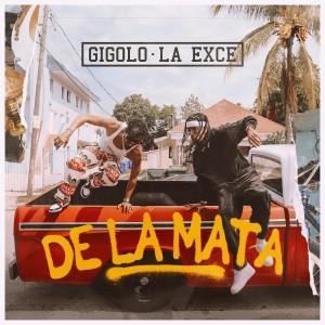 Gigolo Y La Exce的專輯De la Mata