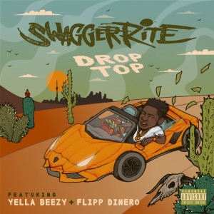 收聽Swagger Rite的Drop Top歌詞歌曲