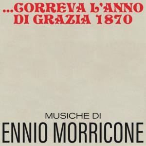 Album Correva l'anno di grazia 1870 (Original Motion Picture Soundtrack) from Ennio Morricone