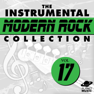The Hit Co.的專輯The Instrumental Modern Rock Collection Vol. 17