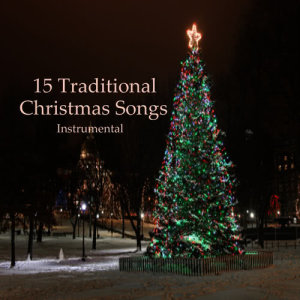 15 Traditional Christmas Songs (Instrumental)