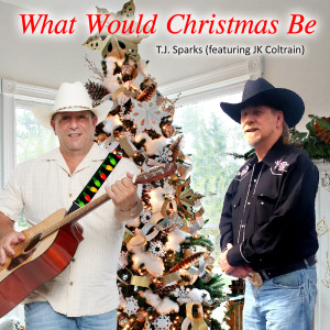 Album What Would Christmas Be from JK Coltrain
