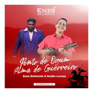 Listen to Ponto de Ogum (Introdução) / Alma de Guerreiro song with lyrics from Enzo Belmonte
