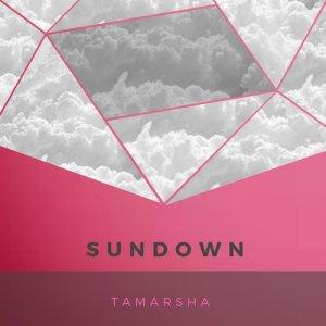Listen to Sundown song with lyrics from Tamarsha