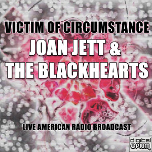 Album Victim Of Circumstance from Joan Jett & The Blackhearts