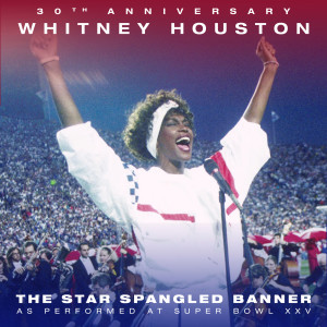 Album The Star Spangled Banner (Live from Super Bowl XXV) from Whitney Houston