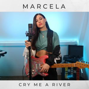 Album Cry Me a River from Marcela