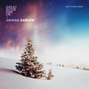 Album Last Christmas from Great Good Fine OK