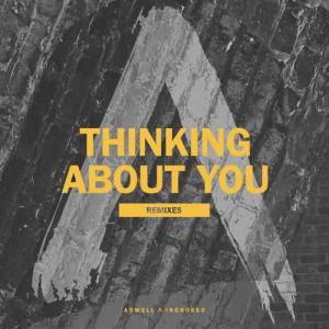 收聽Axwell Λ Ingrosso的Thinking About You (HOUNDED Remix)歌詞歌曲