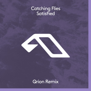 Album Satisfied (Qrion Remix) from Catching Flies