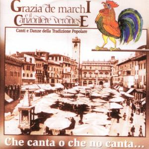 Album Che Canta O Che No Canta… from Grazia De Marchi E Il Canzoniere Veronese