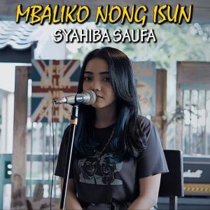 Mbaliko Nong Isun dari Syahiba Saufa