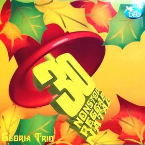30 Nonstop Reggae Natal dari Gloria Trio