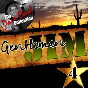 Jim Reeves的專輯Gentleman Jim, Vol. 4 (The Dave Cash Collection)