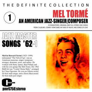 Album Mel Tormé; an American Jazz Singer and Composer - Songs '62, Volume 1 from Mel Tormé