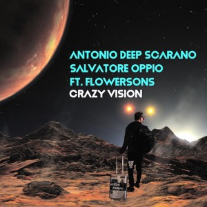 Album Crazy Vision from Antonio Deep Scarano