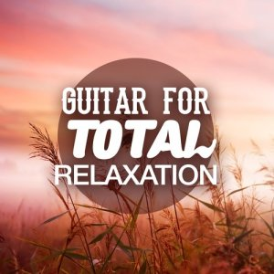 Album Guitar for Total Relaxation from Relaxing Guitar Music