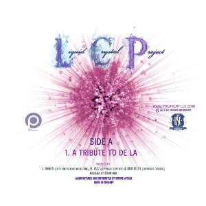 Album Tribute To De La from Liquid Crystal Project