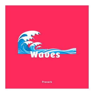 Album Waves from Proverb
