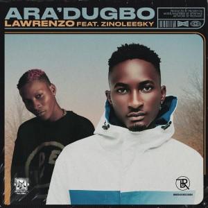 Album Ara'dugbo (Explicit) from Zinoleesky
