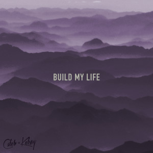 Album Build My Life from Caleb